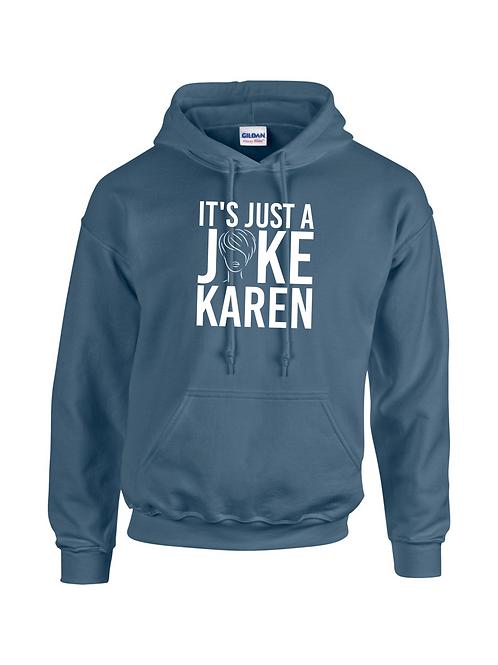 It's Just a Joke Karen Indigo Hood