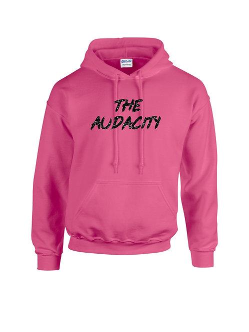 The Audacity Hoodie