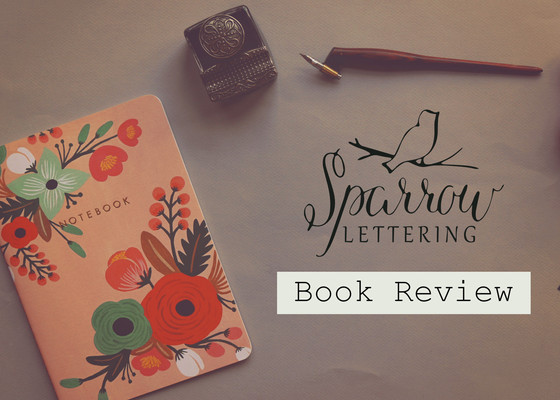 Book Review: Modern Calligraphy by Molly Suber Thorpe