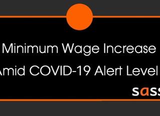 Minimum Wage Increase Amid COVID-19 Alert Level 4
