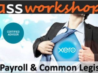 Our Xero Payroll Workshop Now Includes Legislation