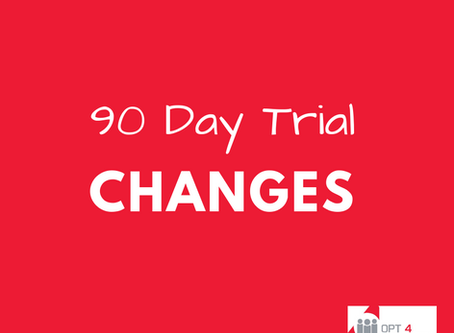 90 Day Trial Changes Coming...plus more...