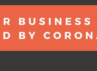 Is Your Business Being Affected by Coronavirus?