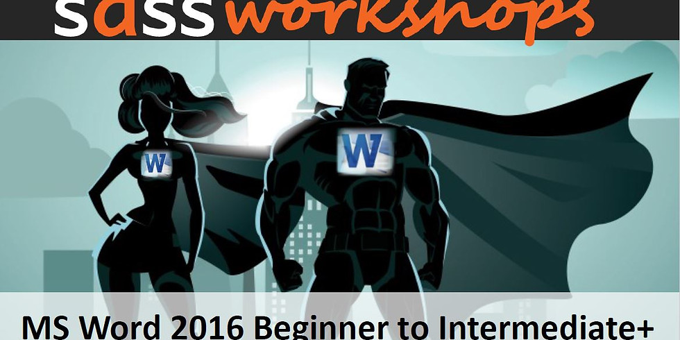 Microsoft Word 2016 - Beginner to Intermediate+