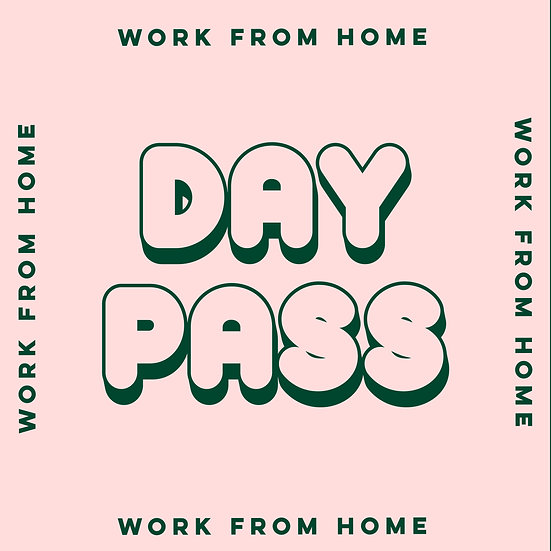 work from home | day pass