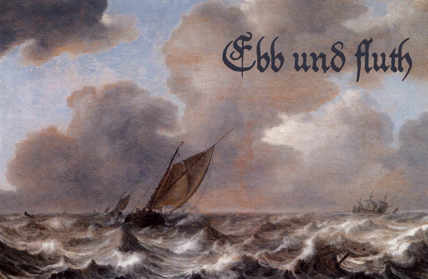 Ebb und Fluth