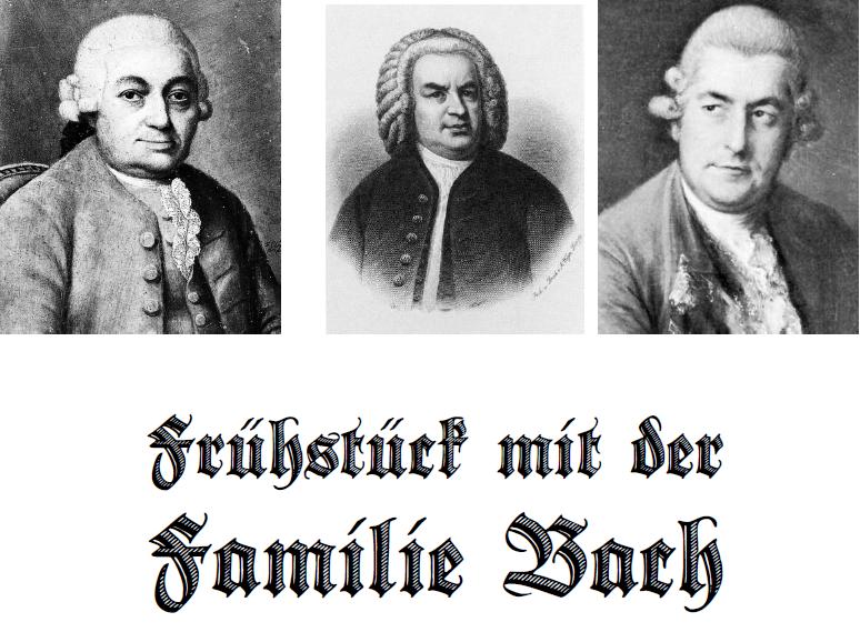 Frühstück mit der Familie Bach