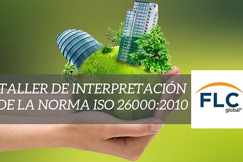 Taller de Interpretación de la Norma ISO 26000:2010
