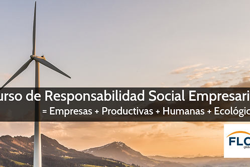 Responsabilidad Social Empresarial = Empresas + Productivas, Humanas, Ecológicas