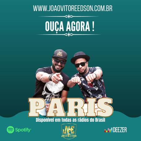 Enfim !!! A música Paris chega em todas as rádios do Brasil