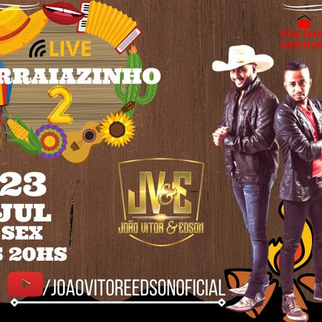 Dia 23 de Julho tem LIVE !!! ARRAIAZINHO 2