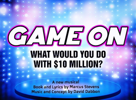 Game On (a new interactive musical)