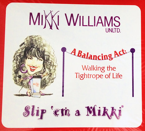 """A Balancing Act: Walking the Tightrope of Life"" CDs"