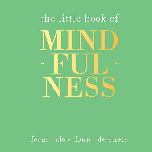 The Little Book of Mindfullness