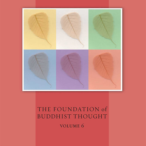 Tantra: The Foundation of Buddhist Thought, Volume 6