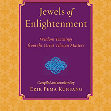 Jewels of Enlightenment: Wisdom Teachings from the Great Tibetan Masters