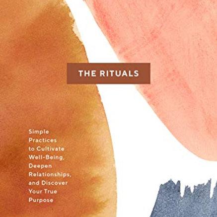 The Rituals