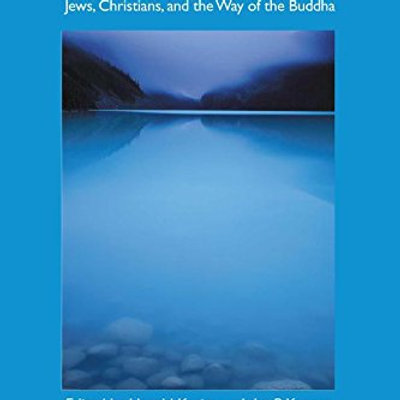 Beside Still Waters: Jews, Christians, and the Way of the Buddha