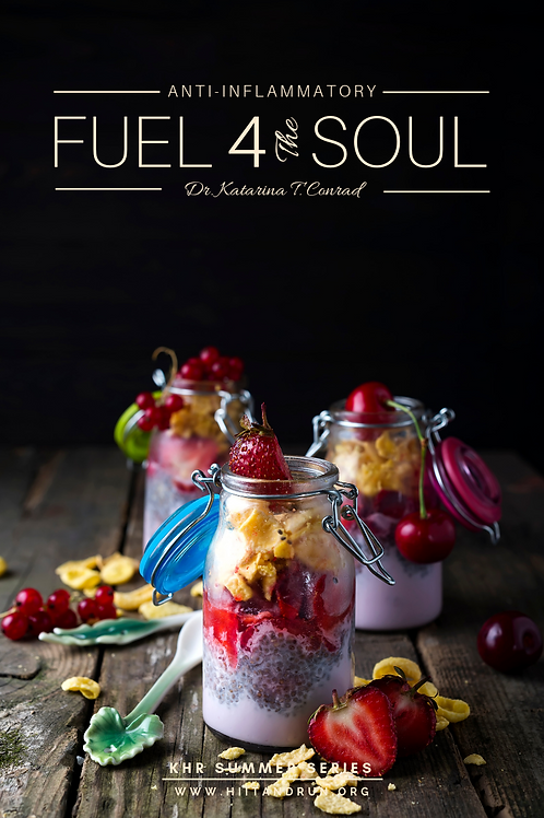 FUEL 4THE SOUL - Anti-Inflammatory Plant Based Summer Recipes