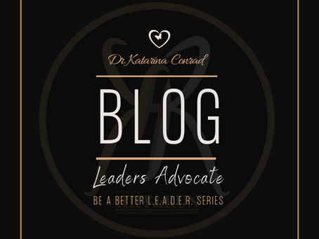 4 Traits of an Effective Advocate - Be a Better L.E.A.D.E.R. Series