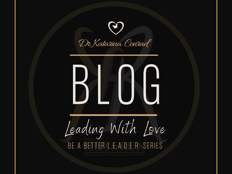 Leading With Love - Be a Better L.E.A.D.E.R. Series