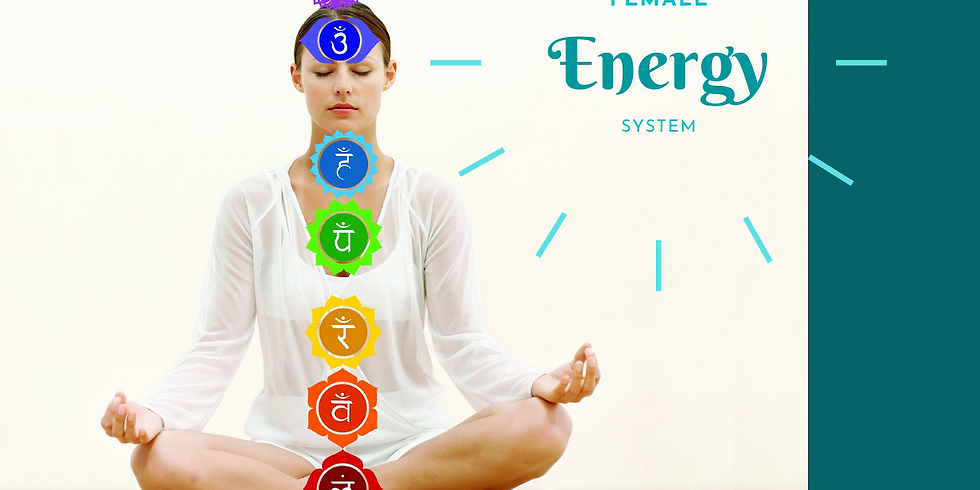 Understanding Your Female Energy System