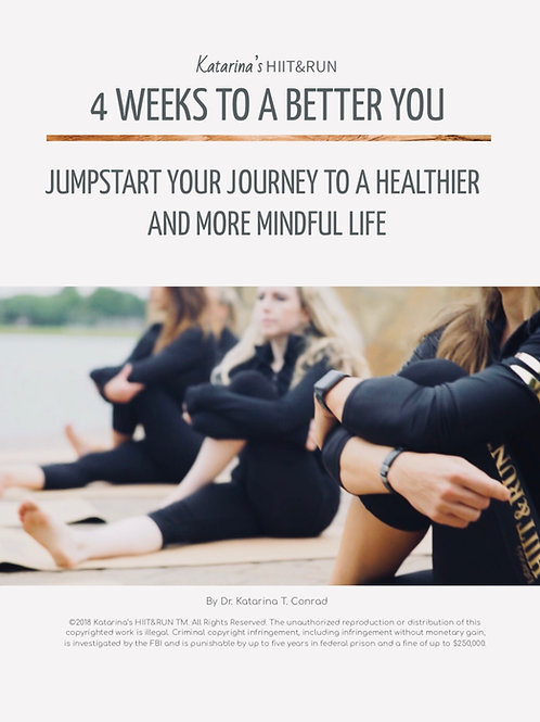 4 Weeks To A Better You!
