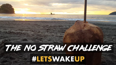 The No Straw Challenge | #LetsWakeUp