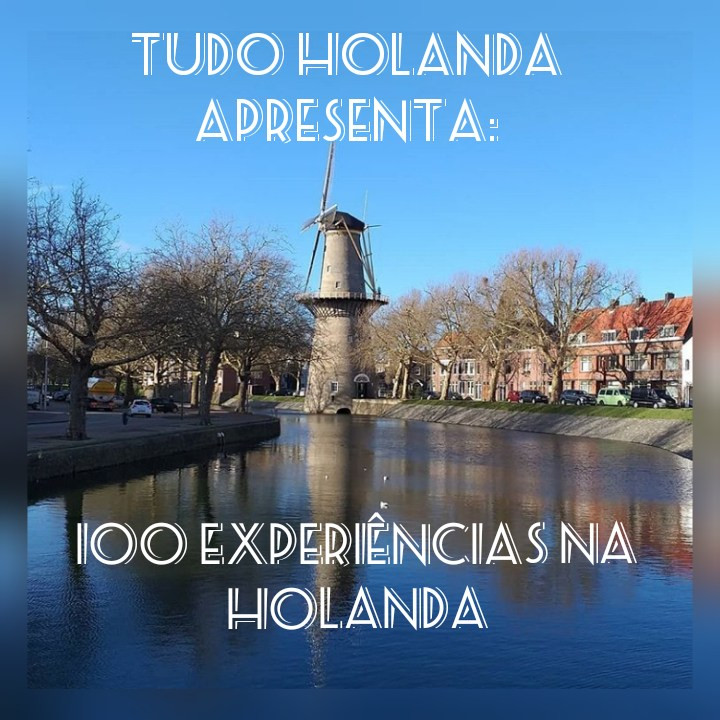 100 experiencias na Holanda