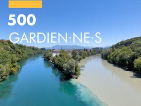 500 Gardien·ne·s du Rhône!