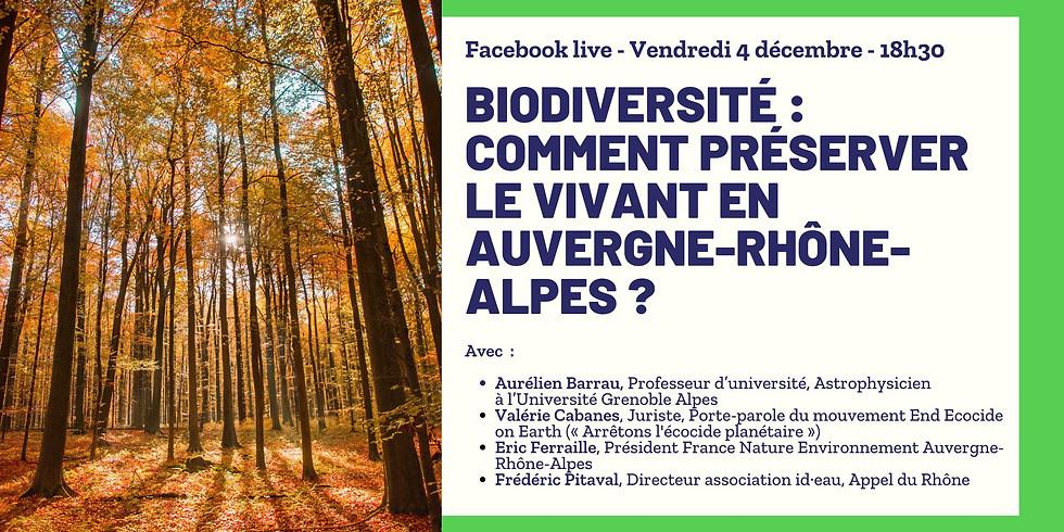 Biodiversité : Comment préserver le vivant en Auvergne-Rhône-Alpes ?