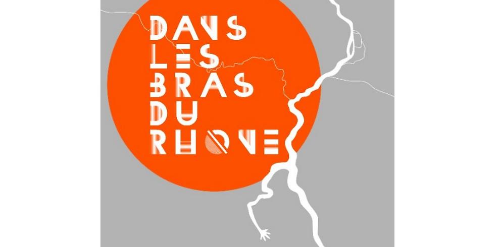 Dans les bras du Rhône