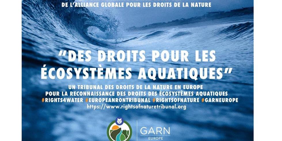 Tribunal des droits des écosystèmes aquatiques en Europe