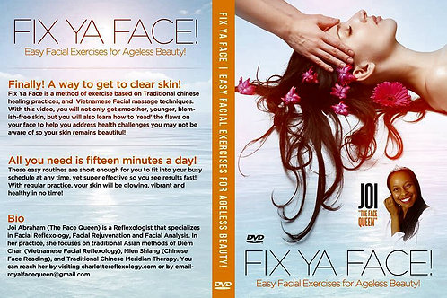 Fix Ya Face! Easy Exercises for Ageless Beauty!