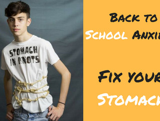 Got back to school anxiety? Check your stomach!