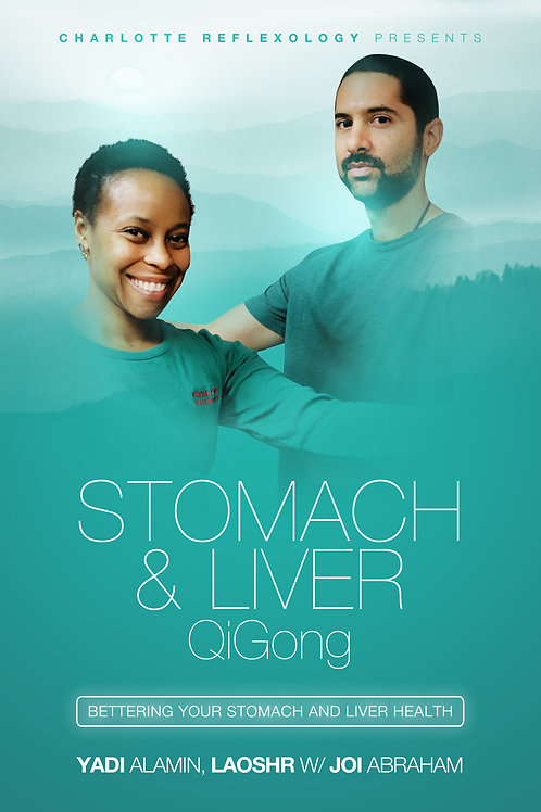 Stomach and Liver Qigong