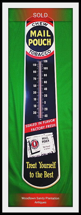 "Vintage MAIL POUCH ""Chew Tobacco"" Thermometer"