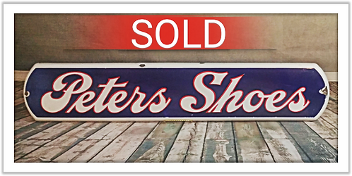 1920's Porcelain Peters Shoes Advertising Sign