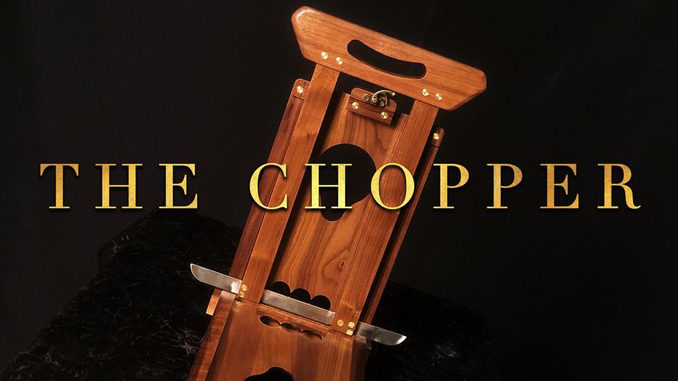 The Chopper (Pre-order)