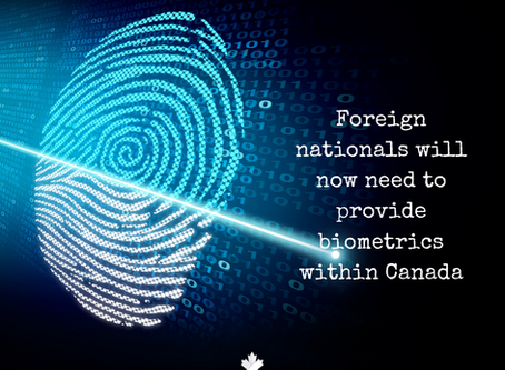 Foreign Nationals Will Now Need to Provide Biometrics Within Canada
