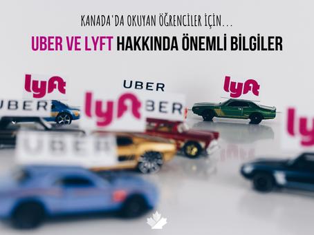 Kanada'da Okuyan Öğrenciler İçin Uber ve Lyft Hakkında Önemli Bilgiler