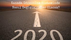 Yeni Yılda Kanada Göçmenlik Sisteminde Nasıl Değişiklikler Olacak?