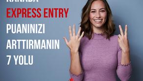 Express Entry Puanınızı Arttırmanın 7 Yolu
