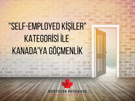 """""""Self-Employed Kişiler"""" Kategorisi ile Kanada'ya Göçmenlik"""