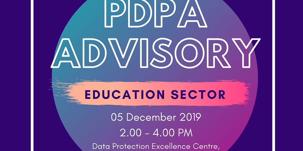 Personal Data Protection (PDPA) Advisory for Education Sector