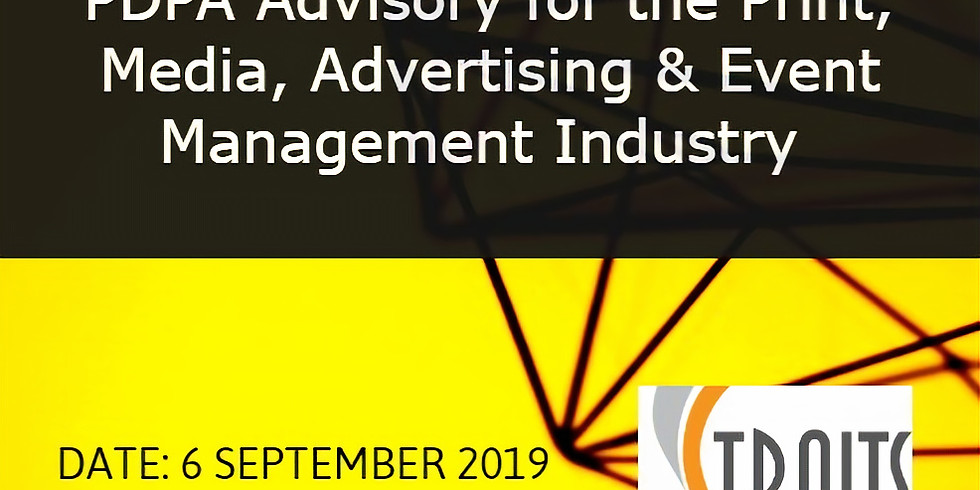 PDPA Advisory for the Print, Media, Advertising & Event Management Industry