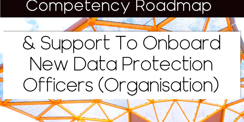 First Ever DPO Competency Roadmap & Support to Onboard New DPOs (Organisations)