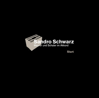 Sandro Schwarz, Maurer und Schaler im Akkord
