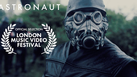 'Astronaut' is nominated for best Music Video at the London Music Video Festival!