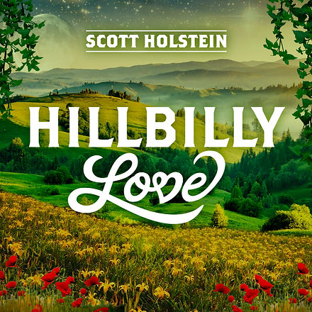 Scott Holstein_Hillbilly Love_Classic_7-